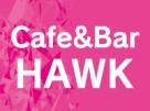 Cafe&Bar HAWK