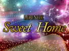 LOUNGE Sweet Home